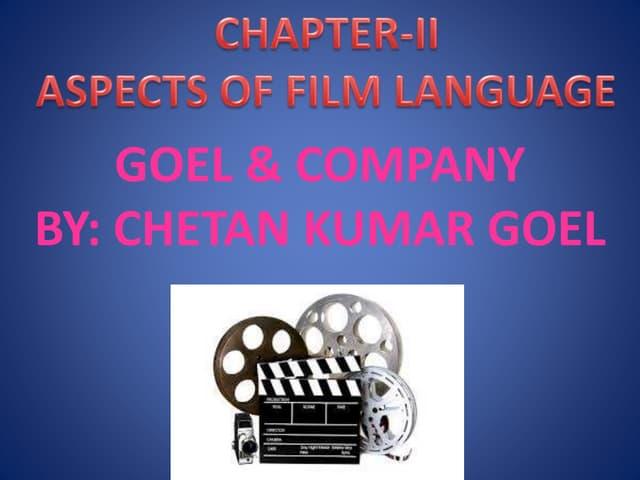 Aspects of film language mass media(goel & company)