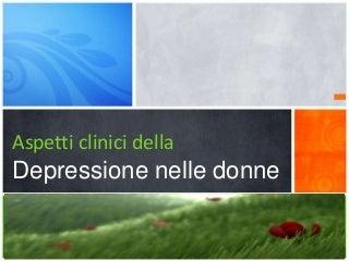 Aspetti clinici della depressione maggiore donna