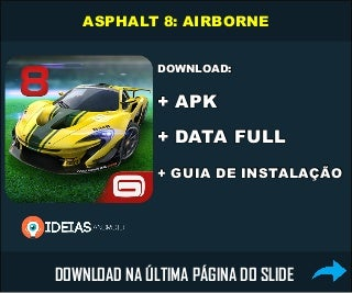 DOWNLOAD: Asphalt 8: Airborne APK + DATA via Torrent (Completo)