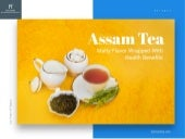 Assam Tea – Malty Flavor Wrapped With Health Benefits