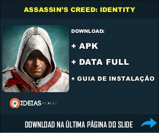 DOWNLOAD: Assassin's Creed: Identity APK+DATA (torrent)
