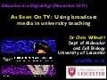 As Seen On TV: Using broadcast media in university teaching