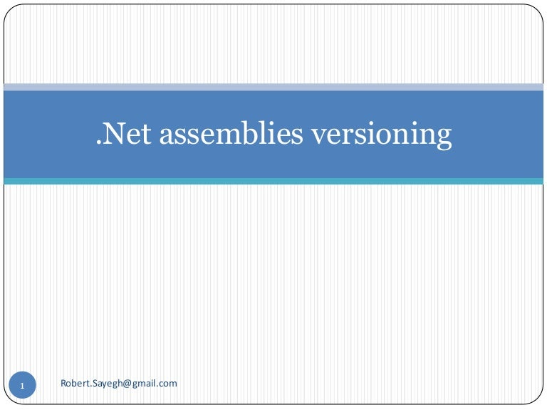 Assemblies versioning and signing