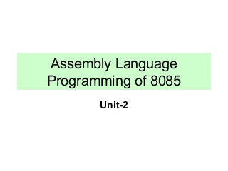 Assembly Language Programming Of 8085