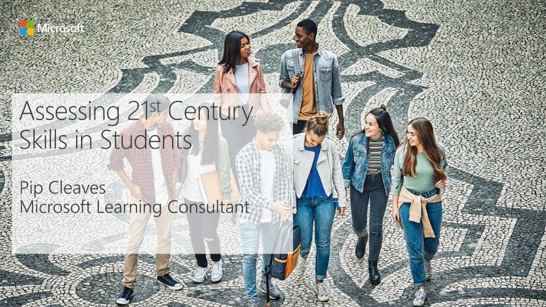 Assessing 21st Century Skills in Students