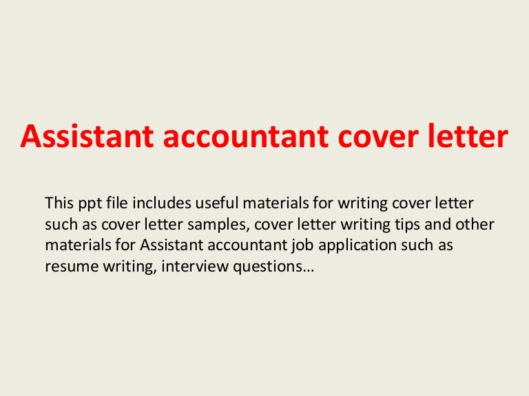 assistantaccountantcoverletter 140221033826 phpapp01 thumbnail 4jpgcb1392953932