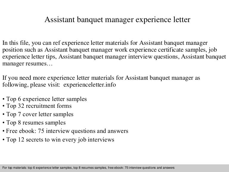 assistantbanquetmanagerexperienceletter 140901122402 phpapp02 thumbnail 4jpgcb1409574265 - Sample Banquet Manager Resume