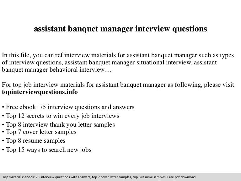 assistant banquet manager interview questions - Banquet Manager