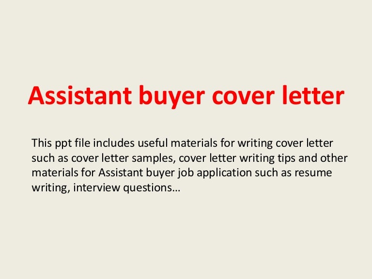 assistantbuyercoverletter 140305033501 phpapp01 thumbnail 4 jpg cb 1393990526