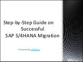 Step-by-Step Guide on Successful SAP S/4HANA Migration