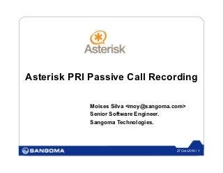 Asterisk PRI Passive Call Recording