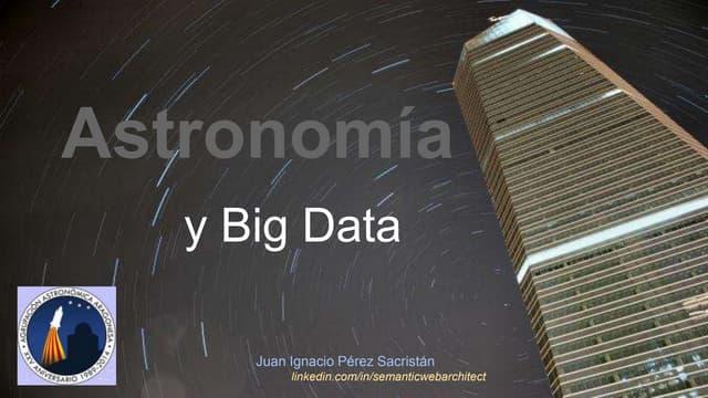 Astronomía y Big Data. Estrellas en la era del Petabyte