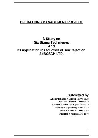 A study on six sigma techniques and its application in reduction of seat rejection at bosch ltd