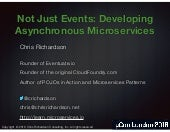 Mucon: Not Just Events: Developing Asynchronous Microservices