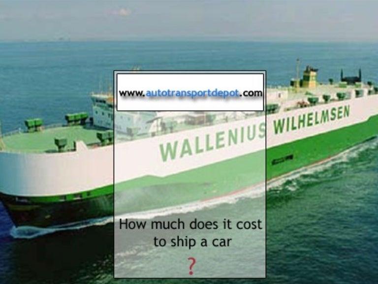 How Much To Ship A Car >> Autotranspotdepot Com How Much Does It Cost To Ship A Car