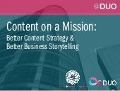 Content on a Mission | @ DUO September 17 Presentation Slides