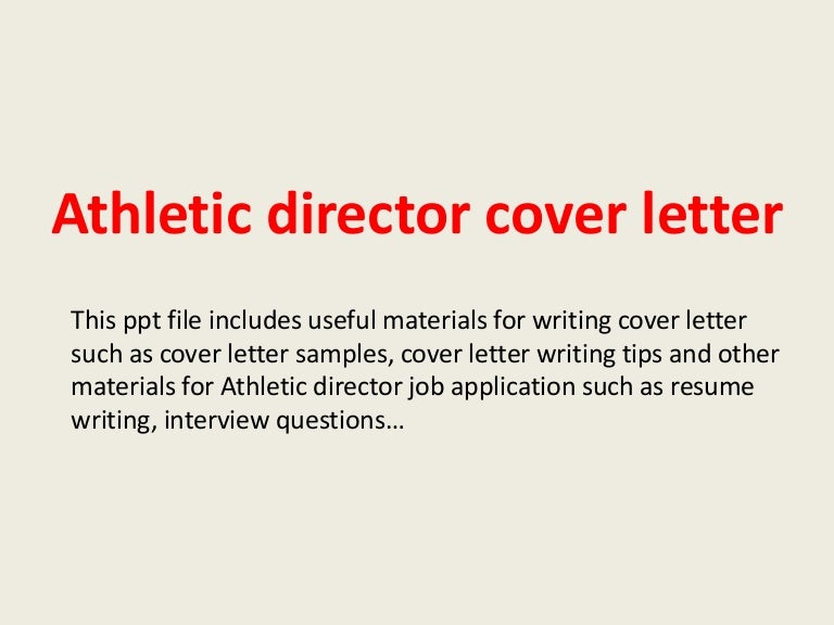 athleticdirectorcoverletter-140227212749-phpapp01-thumbnail-4.jpg?cb=1393536616