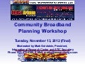 ATIC Summit - Community Broadband Workshop 11/13/12
