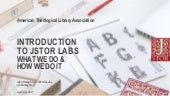 Introduction to JSTOR Labs: What We Do & How We Do It