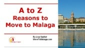 A to Z: Reasons to Move to Malaga, Spain