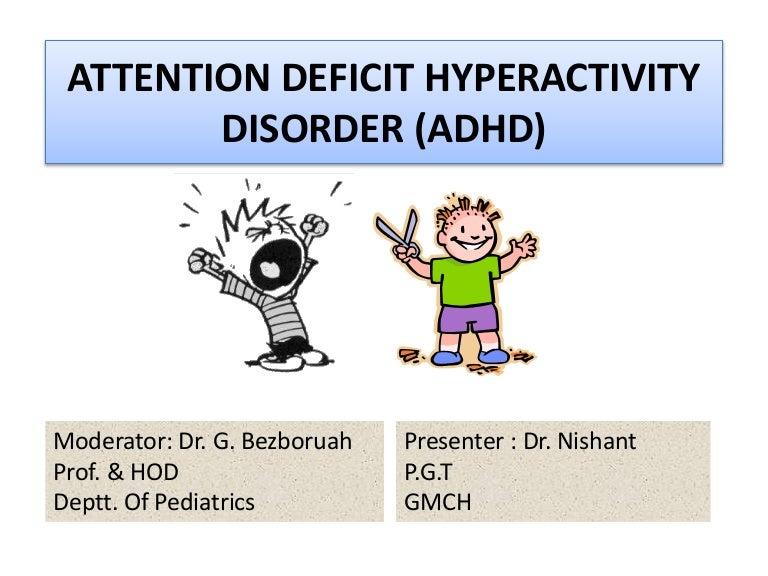 Attention Deficithyperactivity Disorder >> Attention Deficit Hyperactivity Disorder Adhd