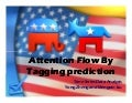 Attention flow by tagging prediction