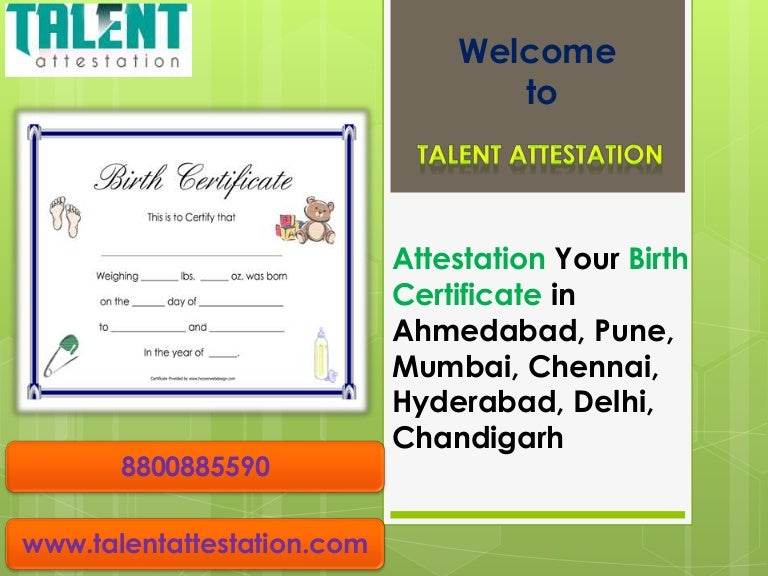 Attestation Your Birth Certificate In Ahmedabad Pune Mumbai Chenna