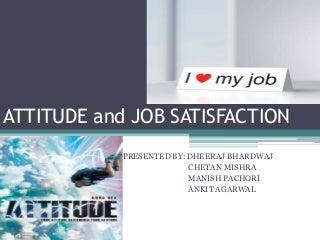Attitude & Job Satisfaction