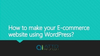 How to make your E-commerce website using WordPress?