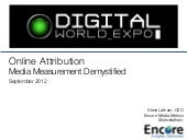 Attribution Demystified: Digital World Expo 2012