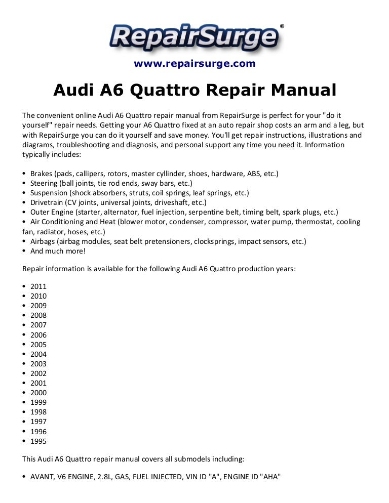 audi a6 quattro repair manual 1995 2011 rh slideshare net 2006 Audi A6 Interior 1999 Audi A6 2 4 Engine