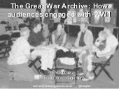The Great War Archive: How audiences engaged with WW1