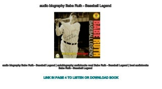 audio biography Babe Ruth - Baseball Legend