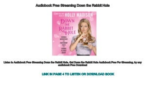 Audiobook Free Streaming Down the Rabbit Hole: Curious Adventures and Cautionary Tales of a Former Playboy Bunny