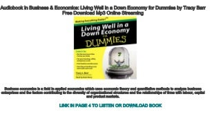 Audiobook in Business & Economics: Living Well in a Down Economy for Dummies by Tracy Barr Free Download Mp3 Online Streaming