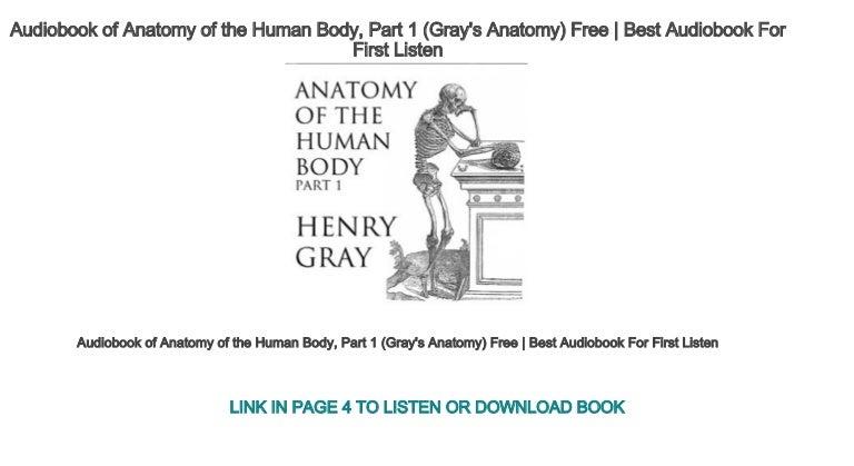 Audiobook Of Anatomy Of The Human Body Part 1 Grays Anatomy Free