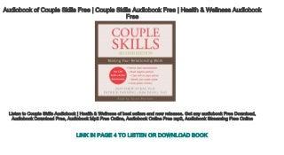 Audiobook of Couple Skills Free - Couple Skills Audiobook Free - Health & Wellness Audiobook Free