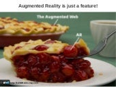 Augmented Reality is just a feature!