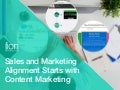 Sales and Marketing Alignment Starts with Content Marketing