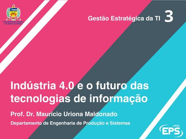 Indústria 4.0 e o futuro das tecnologias de informação