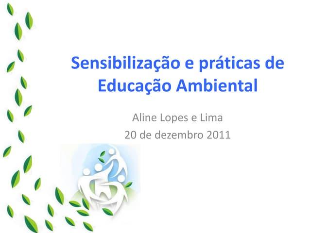 Sensibilização e Práticas de Educação Ambiental