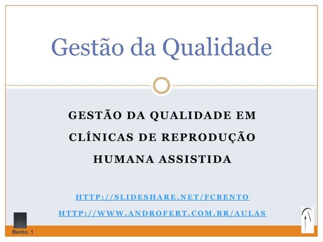 Gestão da Qualidade em Clínicas de Reprodução Assistida - 2013