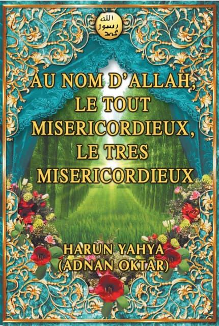 Au nom d'allah. le tout misericordieux. le tres misericordieux. french. français