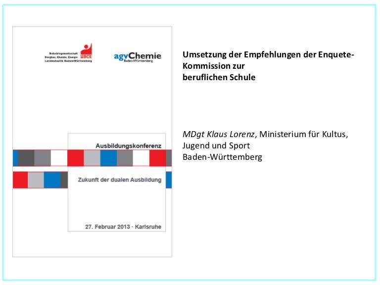 Ausbildungskonferenz2013 klaus lorenz_umsetzung_enquetekommission_berufliche_schule
