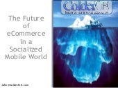 The Future of eCommerce in a Socialized Mobile World
