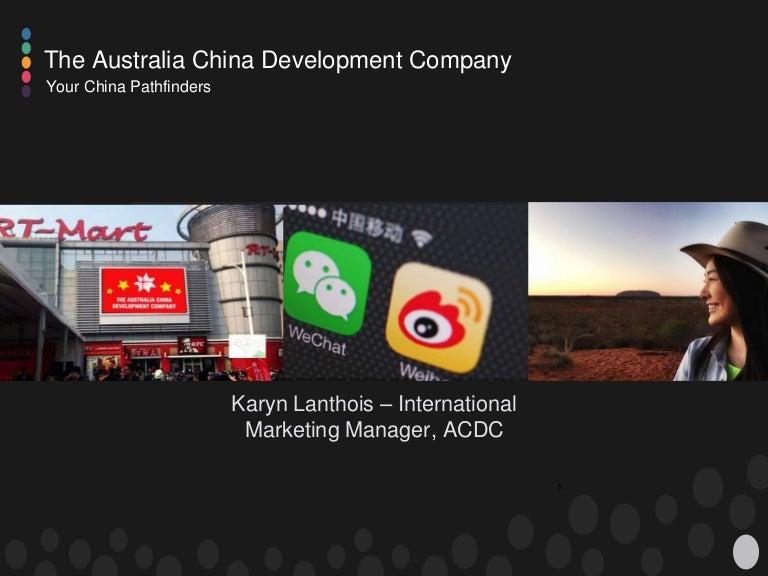 Australia China Development Company China Marketing Strategies 2015
