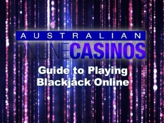 Guide to Playing Blackack Online