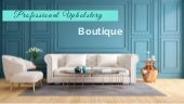 Professional Upholstery Boutique