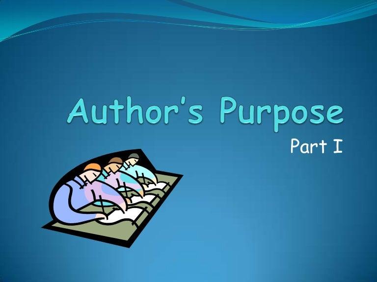 Authors Purpose Powerpoint - YouTube