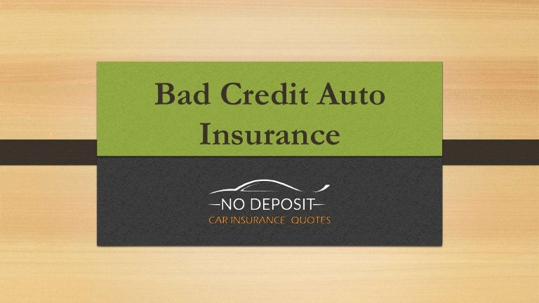 Auto Insurance For People With Bad Credit Fast Easy And Affordable